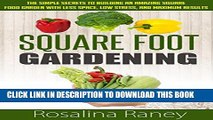 [PDF] Square Foot Gardening: The Simple Secrets to Building an Amazing Square Foot Garden with