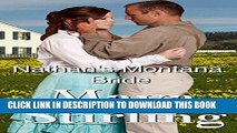 [PDF] Nathan s Montana Bride ( Clean, sweet Cowboy Historical Romance) (Montana Ranchers and