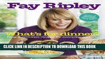 [PDF] What s for Dinner?: Easy and delicious recipes for everyday cooking Full Online