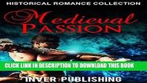 [PDF] Historical Romance: Medieval Passion (Medieval Historical Romance Collection, Historical