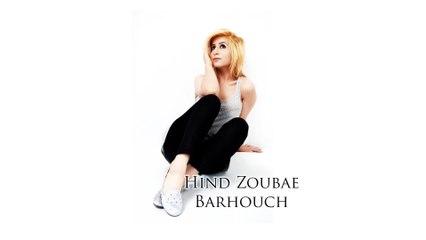 Hind Zoubae - Barhouch