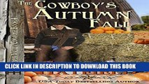 [PDF] The Cowboy s Autumn Fall (Grass Valley Cowboys Book 4) Full Colection