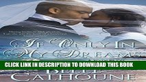 [PDF] If Only In My Dreams (Seven Brides Seven Brothers Book 5) Full Colection