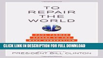 [DOWNLOAD PDF] To Repair the World: Paul Farmer Speaks to the Next Generation (California Series