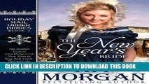 [PDF] The New Year s Bride (Holiday Mail Order Brides Book Two) Full Online