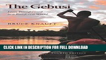 [DOWNLOAD PDF] The Gebusi: Lives Transformed in a Rainforest World, Fourth Edition READ BOOK ONLINE