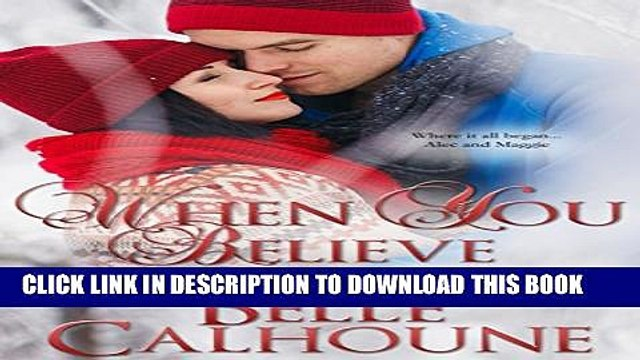 [PDF] When You Believe (Seven Brides Seven Brothers Book 8) Popular Colection