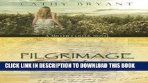 [PDF] PILGRIMAGE OF PROMISE: A Christian Contemporary and Historical Love Story (A Miller s Creek