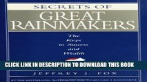 [PDF] Secrets of Great Rainmakers: The Keys to Success and Wealth Popular Collection
