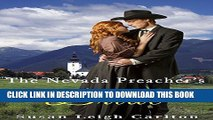 [PDF] The Nevada Preacher s Bride: A Clean Sweet Western Romance Novel (My Sweet Western Romance