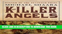 [PDF] The Killer Angels: The Classic Novel of the Civil War (Civil War Trilogy) [Online Books]