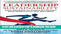 [Read PDF] Leadership Sustainability: Seven Disciplines to Achieve the Changes Great Leaders Know