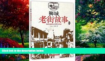 Big Deals  Stories about Old Streets in Singapore (Chinese Edition)  Full Ebooks Most Wanted