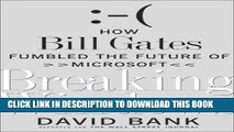 [BOOK] PDF Breaking Windows: How Bill Gates Fumbled the Future of Microsoft New BEST SELLER