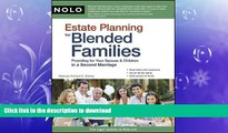 READ BOOK  Estate Planning for Blended Families: Providing for Your Spouse   Children in a Second