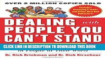 [BOOK] PDF Dealing with People You Can t Stand, Revised and Expanded Third Edition: How to Bring