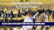 [DOWNLOAD PDF] Hackamore Horses    A Cowboy Chatter Article (Cowboy Chatter Articles) READ BOOK FULL