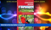 READ BOOK  Chicago Birds: A Folding Pocket Guide to Familiar Species in Northeastern Illinois