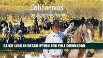 [DOWNLOAD PDF] Californios---A Cowboy Chatter Article (Cowboy Chatter articles) READ BOOK FULL
