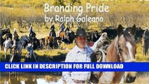[DOWNLOAD PDF] Branding Pride  A Cowboy Chatter Article (Cowboy Chatter Articles) READ BOOK FULL