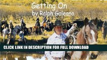 [DOWNLOAD PDF] Getting On   A Cowboy Chatter Article (Cowboy Chatter Articles) READ BOOK FULL