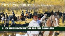 [DOWNLOAD PDF] Cowboy Chatter article---First Encounters (Cowboy Chatter articles) READ BOOK ONLINE