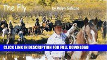 [DOWNLOAD PDF] Cowboy Chatter article---The Fly (Cowboy Chatter articles) READ BOOK ONLINE