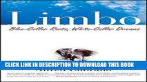 [BOOK] PDF Limbo: Blue-Collar Roots, White-Collar Dreams New BEST SELLER