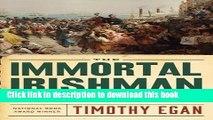 [PDF] The Immortal Irishman: The Irish Revolutionary Who Became an American Hero Popular Online