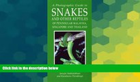 Must Have  A Photographic Guide to Snakes and Other Reptiles of Thailand, Singapore   Peninsular