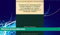 Books to Read  Prospects for Developing the Tourism Market in Thailand: An Evaluation of Factors