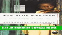 [PDF] The Blue Sweater: Bridging the Gap Between Rich and Poor in an Interconnected World Popular