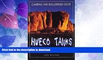 GET PDF  Hueco Tanks Climbing and Bouldering Guide (Regional Rock Climbing Series) FULL ONLINE