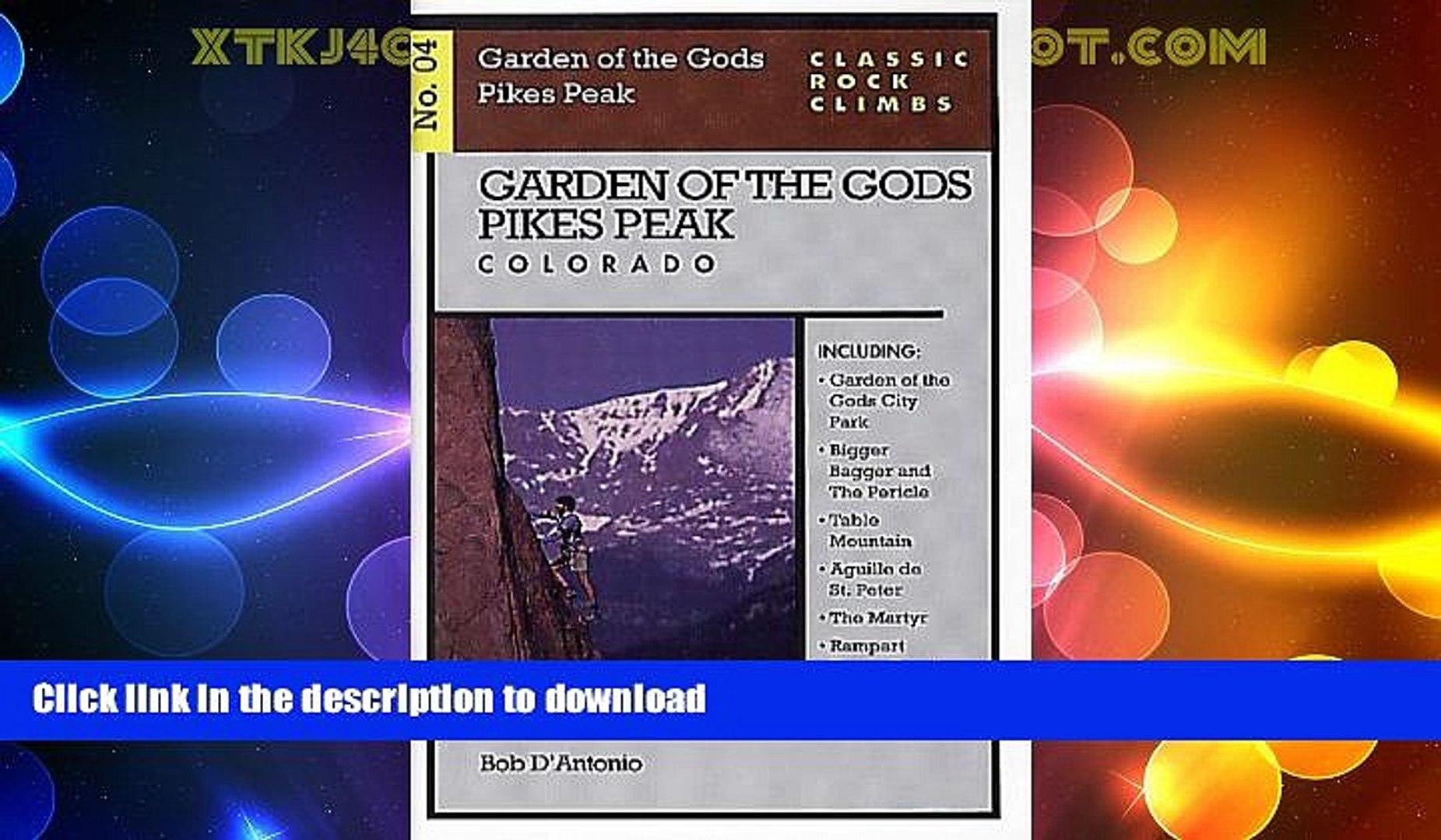 EBOOK ONLINE  Classic Rock Climbs No. 4: Garden of the Gods, Pikes Peak, Colorado FULL ONLINE