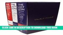[PDF] The Last Lion Box Set: Winston Spencer Churchill, 1874 - 1965 [Full Ebook]