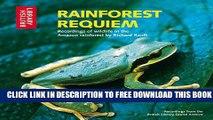 [DOWNLOAD] PDF BOOK Rainforest Requiem: Recordings of Wildlife in the Amazon Rainforest New