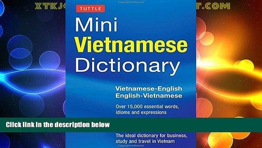 Big Deals Tuttle Mini Vietnamese Dictionary:  Vietnamese-English/English-Vietnamese Dictionary