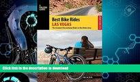 GET PDF  Best Bike Rides Las Vegas: The Greatest Recreational Rides in the Metro Area (Best Bike