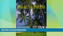 Big Deals  Exploring Phuket   Phi Phi: From Tin to Tourism (Odyssey Illustrated Guides)  Best