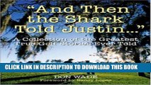 [PDF] And Then the Shark Told Justin...: A Collection of the Greatest True Golf Stories Ever Told