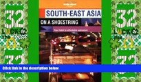 Big Deals  South-East Asia on a Shoestring (Lonely Planet South-East Asia: On a Shoestring)  Best