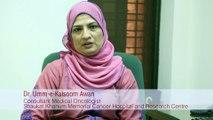 Shaukat Khanum Breast Cancer Awareness Campaign Message by Dr. Umm-e-Kalsoom