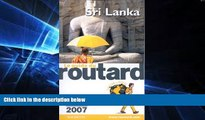 Must Have  Guides Du Routard Etranger: Guide Du Routard Sri Lanka Ceylan (French Edition)  READ