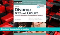 FAVORIT BOOK Divorce Without Court: A Guide to Mediation and Collaborative Divorce READ PDF FILE