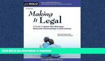 PDF ONLINE Making It Legal: A Guide to Same-Sex Marriage, Domestic Partnerships   Civil Unions