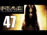 F.E.A.R. - 47: Locks Locks and More Locks