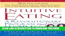 [EBOOK] DOWNLOAD Intuitive Eating, 2nd Edition: A Revolutionary Program That Works READ NOW