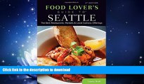 READ  Food Lovers  Guide to® Seattle: The Best Restaurants, Markets   Local Culinary Offerings