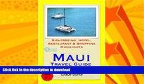 READ  Maui, Hawaii Travel Guide - Sightseeing, Hotel, Restaurant   Shopping Highlights