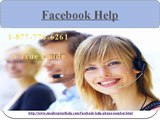 To get your problem fixing at a time on Facebook Help Number 1-877-776-6261